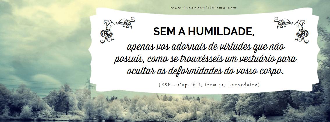 Frases De Frases De Humildade Mensagens E Poemas: DOUTRINA ESPIRITA: A Humildade Espirita