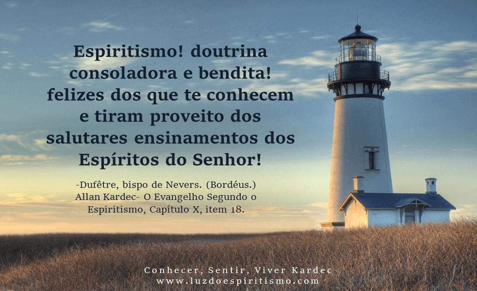 Espiritismo! doutrina consoladora e bendita!